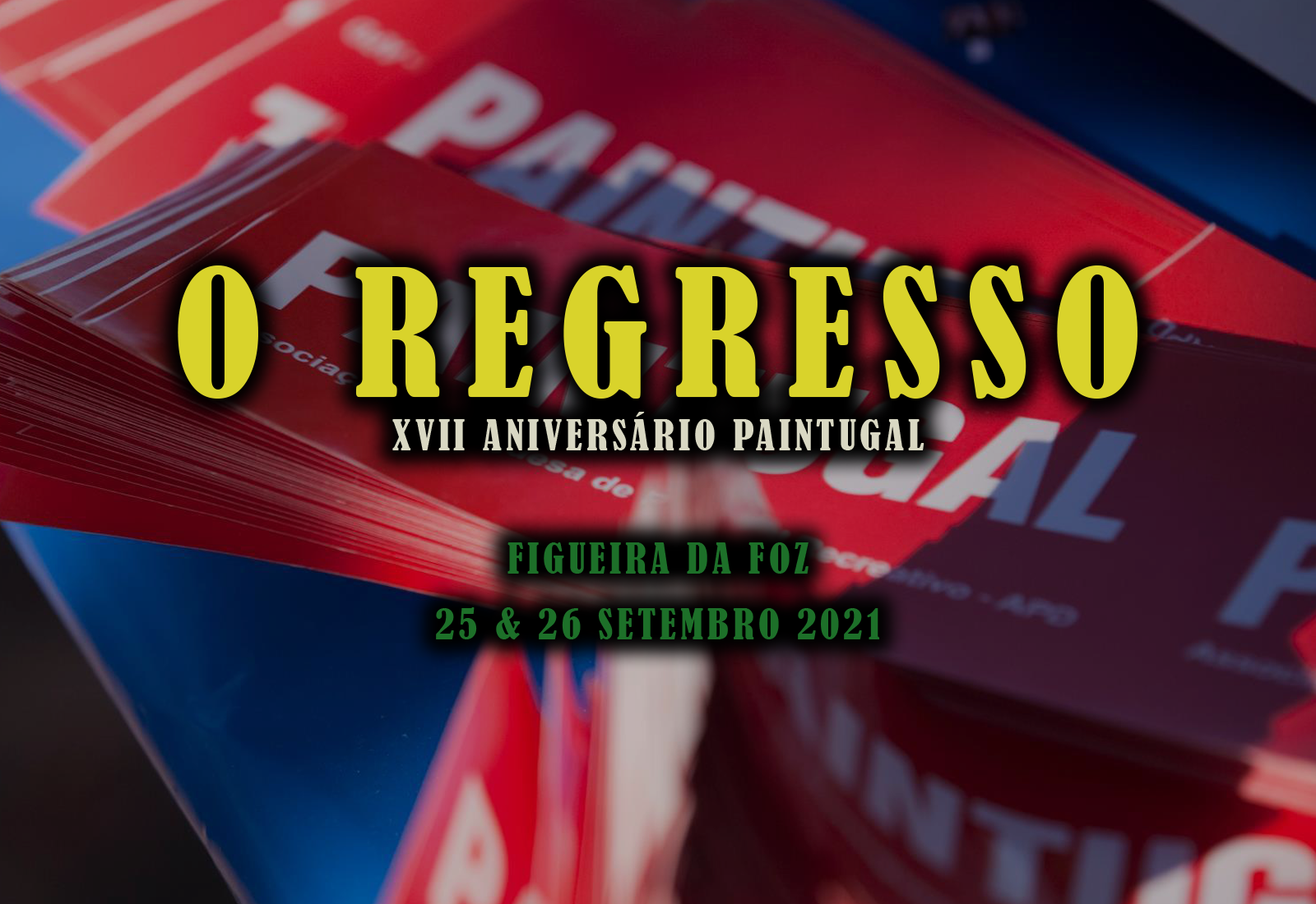 Paintugal - O Regresso